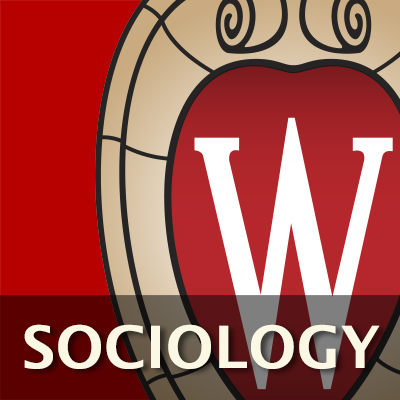 University of Wisconsin-Madison Sociology